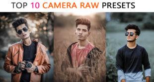 Top 10 Camera Raw Presets For Photo Editing by Tapasheditz