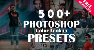 500+ Color Lookup (3D lut) Presets for Photoshop