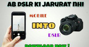 mobile into dslr app, how to change mobile image into dslr, blur background app,