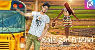 Picsart editing tutorial alone boy || half girlfriend || picsart girlfriend editing || hindi or urdu