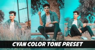 Lightroom Cyan Color Tone Preset Tutorial - Best Lightroom Preset Aqua Color Tone Preset